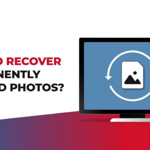 How to Recover Permanently Deleted Photos?