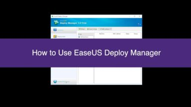 How to Use EaseUS Deploy Manager